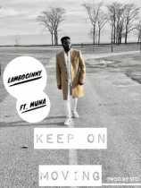 Lamboginny ft. Muna - Keep On Moving