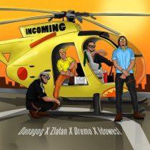 Danagog ft. Zlatan, Dremo & Idowest – Incoming