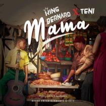King Bernard & Teni - Mama