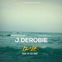 J.Derobie – Irie (Prod. by Juls)