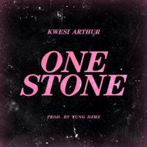 Kwesi Arthur – One Stone (Prod. by Yung D3mz)