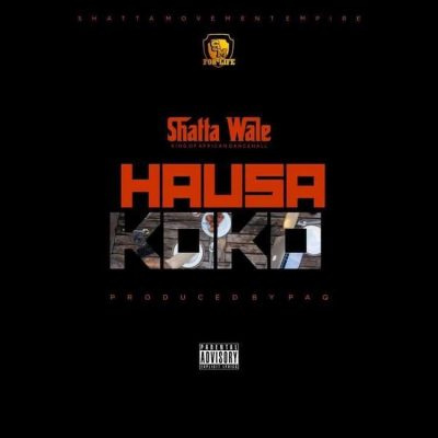 Shatta Wale – Hausa Koko (Prod. by Paq)