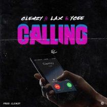 L.A.X, Ycee & Clemzy – Calling (Prod. By Clemzy)