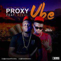 Proxy ft. Kzeal - UBE (Prod. Mobass)