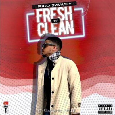 Rico Swavey – Fresh 'N' Clean