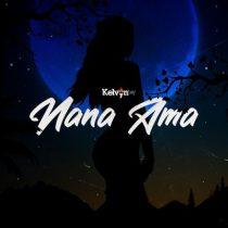 Kelvyn Boy ft. Suzz Blaq – Nana Ama