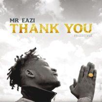 Mr Eazi – Thank You (Freestyle)