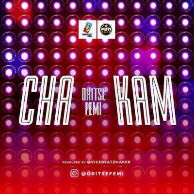 Oritse-Femi-Cha-Kam video
