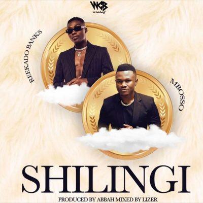 Mbosso ft. Reekado Banks – Shilingi
