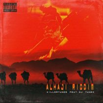 Killertunes ft. DJ Tunez – Alhaji Riddim