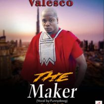 Valesco - The Maker
