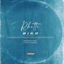 Rhatti – Biko (Prod. by Dëra)