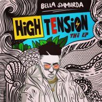 [Album] Bella Shmurda – High Tension (EP)