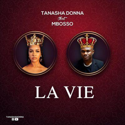 Tanasha Donna ft. Mbosso – La Vie