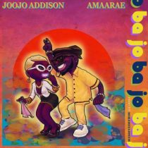 Joojo Addison ft. Amaarae – Ba Jo