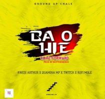 Kwesi Arthur ft. Quamina MP, Twitch & Kofi Mole – Ba O Hie