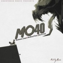 Rahman Jago, Bad Boy Timz & Barry Jhay – Mo40