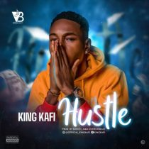 King Kafi - Hustle