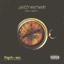 Zingah ft. K.O – Lead The Way