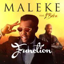 Maleke ft. 2baba – Function