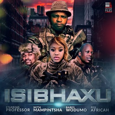 Professor ft. Babes Wodumo, Mampintsha & Pex Africah – Isibhaxu