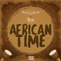 Krizbeatz ft. Teni – African Time