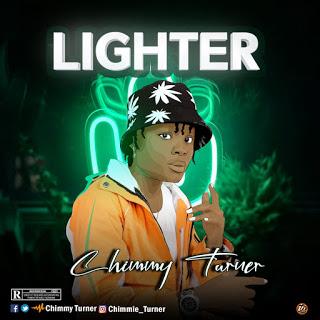 Chimmy Turner – Lighter