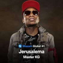 "Master KG's hit record, ""Jerusalema"" tops global chart on Shazam"