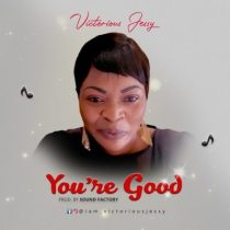 Victorious Jessy – You Are Good