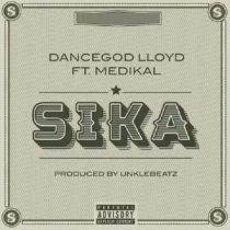 Dancegod Lloyd ft. Medikal – Sika