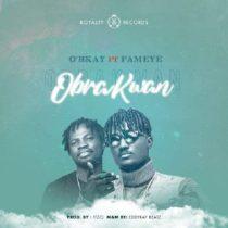 O'Bkay ft. Fameye – Obra Kwan