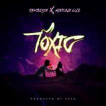Reminisce ft. Adekunle Gold – Toxic