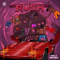 Bella Shmurda – Rush (Moving Fast)