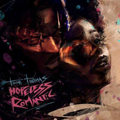 Tomi Thomas – Hopeless Romantic (EP)