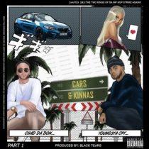 Chad Da Don ft. YoungstaCPT – Cars & Kinnas