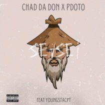 Chad Da Don ft. Pdot O, YoungstaCPT – Sensei