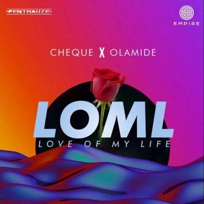 Cheque ft. Olamide – LOML