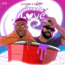 Dotman ft. DJ Neptune – Drunk In Love