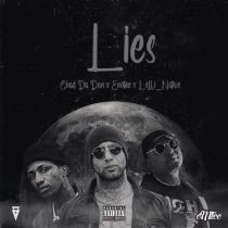 Chad Da Don ft. Emtee, Lolli Native – Lies