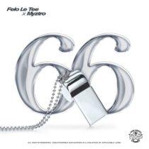 Felo Le Tee ft. Myztro – 66
