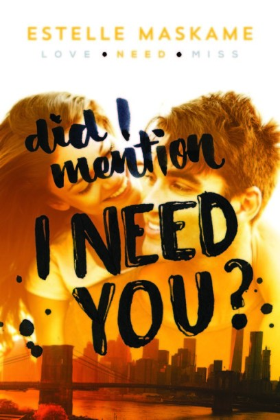 Did I Mention I Need You