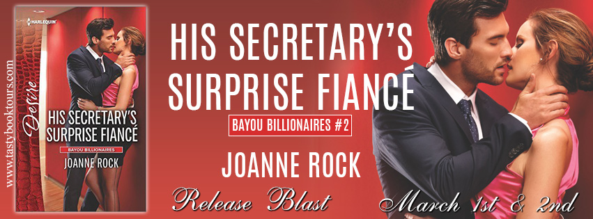 Blog Tour: His Secretary's Surprise Fiance by Joanne Rock (Excerpt, Teasers, Giveaway, Review)