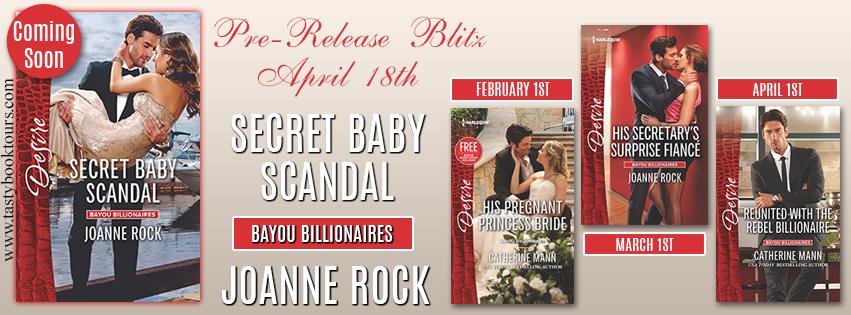 Pre-Release Blast: Secret Baby Scandal by Joanne Rock (ARC Review + Excerpt + Teasers + Giveaway)
