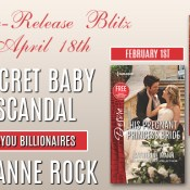 Pre-Release Blast: Secret Baby Scandal by Joanne Rock (ARC Review + Excerpt + Teasers + Giveaway)