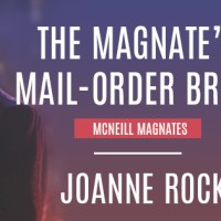 Release Blitz: The Magnate's Mail-Order Bride by Joanne Rock (Review + Excerpt + Teasers + Giveaway)