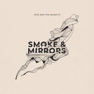 SmokeandMirrors-JessandtheBandits-AlbumCover