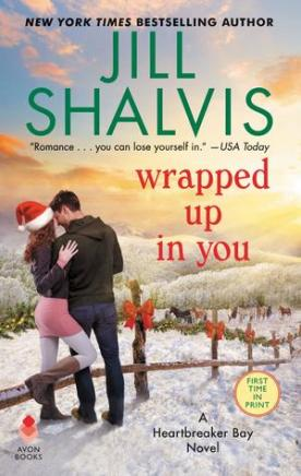 Wrapped Up in You by Jill Shalvis