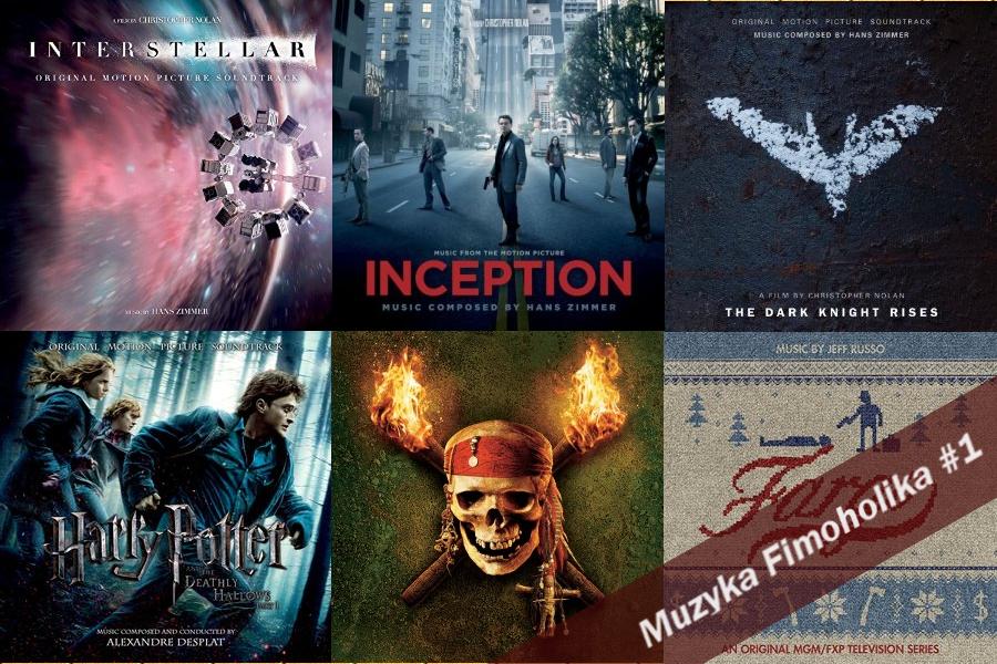 Muzyka Filmoholika #1