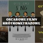 Oscary 2017 filmy krótkometrażowe premiera