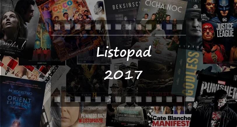 Najciekawsze premiery miesiąca: listopad 2017